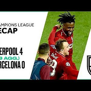 Liverpool 4-0 Barcelona (4-3 agg.): Champions League Recap with Highlights, Goals, and Best Moments - YouTube