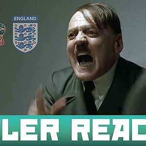HITLER REACTS to ENGLAND at the WORLD CUP! - YouTube