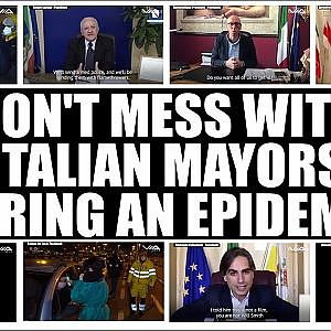 Don't Mess With Italian Mayors During an Epidemic - YouTube