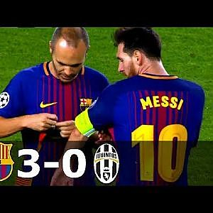 Barcelona vs Juventus 3-0 - UCL 2017/2018 - Full Highlights HD 1080i - YouTube
