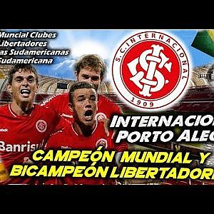 INTERNACIONAL PORTO ALEGRE -  World Champion and 2 Times Champion of Copa Libertadores