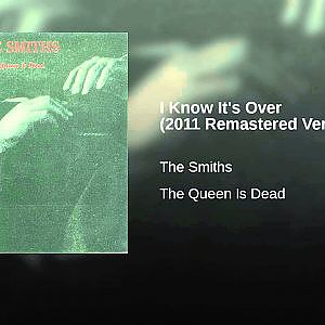 I Know It's Over (2011 Remastered Version) - YouTube