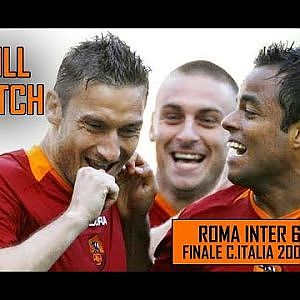 Roma Inter 6-2 | Finale Coppa Italia | Full Match Stagione 2006/07 - YouTube