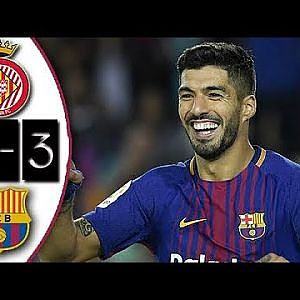 Girona vs Barcelona 0-3 Resumen Goles Highlights Goals 23/09/2017 - YouTube